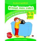 Imi place la gradinita! primul meu caiet de educatie ecologica 4-6 ani