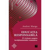 Educatia responsabila - Andrei Marga, editura Niculescu