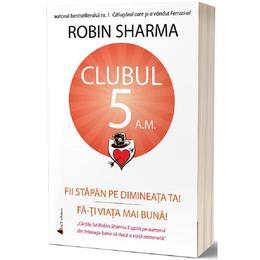 clubul-5-a-m-robin-sharma-editura-act-si-politon-1.jpg