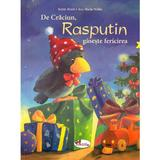 De Craciun, Rasputin gaseste fericirea - Isabel Abedi, Ana-Maria Weller, editura Aramis
