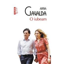 O iubeam - Anna Gavalda, editura Polirom