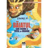 Baiatul care doarme in patul cu dragoni - chang yi