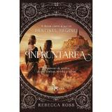 Infruntarea. Seriei Destinul reginei. Vol. 2 - Rebecca Ross, editura Leda