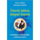 Tinerii iubesc timpul insorit - Nectarie, Mitropolitul Argolidei, editura Egumenita