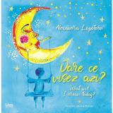 Oare ce visez azi? What will I dream today?- Alexandra Lopotaru, editura Libris Editorial