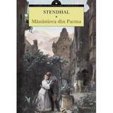 Manastirea din Parma - Stendhal, editura Corint