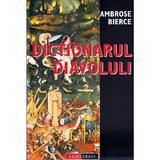 Dictionarul Diavolului - Ambrose Bierce, editura Aldo Press
