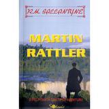 Martin Rattler - R.M. Ballantyne, editura Aldo Press