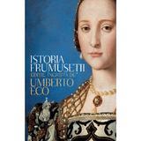 Istoria frumusetii - Umberto Eco, editura Rao