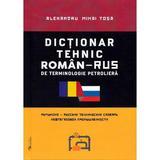 Dictionar tehnic roman-rus, rus-roman - Alexandru Mihai Tosa, editura Rovimed