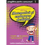 Matematica si explorarea mediului - Clasa 1 - Pregatire pentru concursuri - Georgiana Gogoescu, editura Cartea Romaneasca