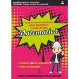 Matematica -Clasa 4 - Pregatirea pentru concursuri, olimpiade scolare - Georgiana Gogoescu, editura Cartea Romaneasca