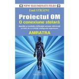 Proiectul OM, o conexiune stelara - Emil Strainu, editura Prestige