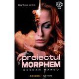 Proiectul Morphem. Vol.2 - Bogdan Marcu, editura Pavcon