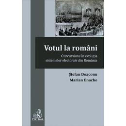 Votul la romani - Stefan Deaconu, Marian Enache, editura C.h. Beck