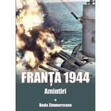 Franta 1944. Amintiri - Bodo Zimmermann, editura Miidecarti