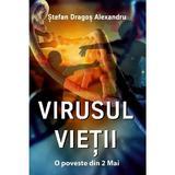 Virusul Vietii - Stefan Dragos Alexandru, editura Letras