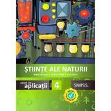 Stiinte ale naturii - Clasa 4 - Caiet de aplicatii - Ioana Campean, Cristina Chifor, Doru Chifor, editura Sinapsis