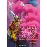 Patrimoniul cultural imaterial al Unesco - Massimo Centini, editura Univers