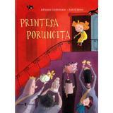 Printesa Poruncita - Johanna Lindemann, Astrid Henn, editura Univers