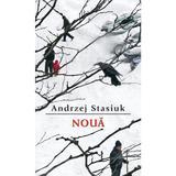 Noua - Andezej Stasiuk, editura Rao
