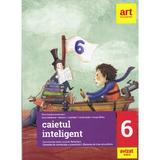 Caietul inteligent. Limba si literatura romana - Clasa 6 - Florin Ionita, editura Grupul Editorial Art