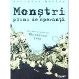 Monstri plini de speranta - Nicholas Mosley, editura Vellant