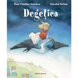 Degetica - Hans Christian Andersen, Quentin Greban, editura Nomina