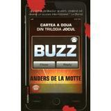 Buzz - Anders De La Motte, editura Rao