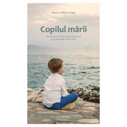 Copilul marii - Marius Mihai Lungu, editura Atman