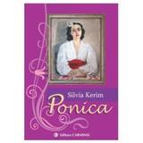 Ponica - Silvia Kerim, editura Carminis