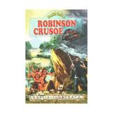 Robinson Crusoe autor Daniel Defoe, editura Regis