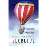 Nu dezvaluiti niciodata secretul - Thorsten Havener, editura Baroque Books & Arts