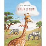 Girafa se muta! - Guido Hammesfahr, editura Univers Enciclopedic