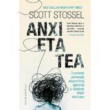 Anxietatea - Scott Stossel, editura Humanitas