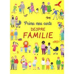 Prima mea carte despre familie, editura Litera