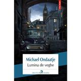 Lumina de veghe - Michael Ondaatje, editura Polirom