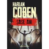Sase ani - Harlan Coben, editura Paralela 45