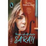 Povestea asta este despre Sarah - Pauline Delabroy-Allard, editura Humanitas
