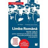 Limba romana. Teste-grila pentru admiterea la Academia de politie - Ion Popa, editura Niculescu