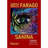 Sanina - Corina Rodica Farago, editura Coresi