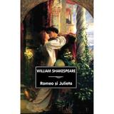 Romeo si Julieta - William Shakespeare, editura Tana