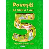 Povesti de citit la 5 ani, editura Girasol