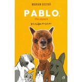 Pablo, the alpaca. Scrisoarea - Marian Godina, editura Curtea Veche