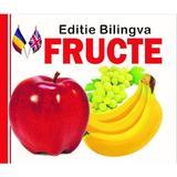 Fructe. Editie bilingva, editura Prichindel