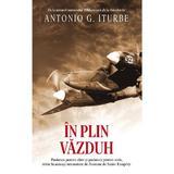 In plin vazduh - Antonio G. Iturbe, editura Rao