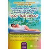 Pat inclinat - Gregorian Bivolaru, editura Shambala
