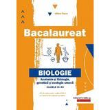 Bacalaureat. Biologie: Anatomie si fiziologie - Clasele 11-12 - Liliana Pasca, editura Paralela 45
