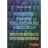 Fundamentele pedagogiei. Teoria si metodologia curriculumului - Musata Bocos, Dana Jucan, editura Paralela 45