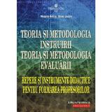 Teoria si metodologia instruirii. Teoria si metodologia evaluarii - Musata Bocos, Dana Jucan, editura Paralela 45